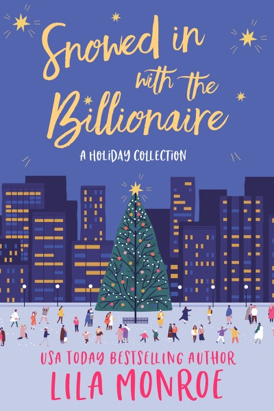 Snowed In with the Billionaire by Lila Monroe Book Summary, Reviews and E-Book Download