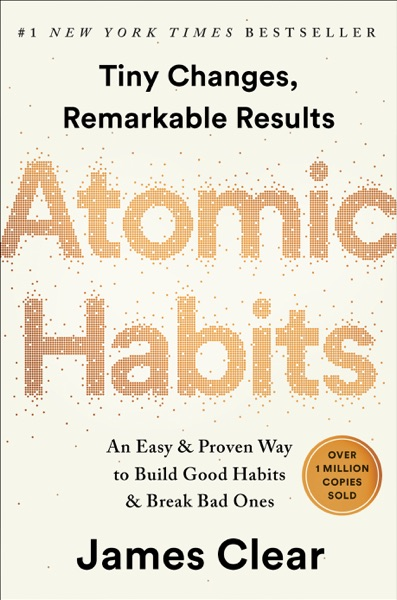 Atomic Habits by James Clear Book Summary, Reviews and E-Book Download