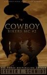 Cowboy Bikers MC #2 book summary, reviews and download