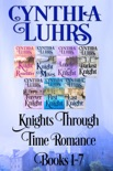 Knights Through Time Romance Books 1-7 book summary, reviews and downlod