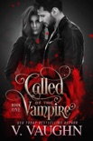 Called by the Vampire - Book 1 book summary, reviews and downlod