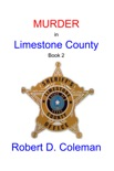Murder in Limestone County, Book Two book summary, reviews and download