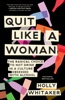 Quit Like a Woman book image