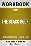 The Black Book by James Patterson & David Ellis (MaxHelp Workbooks) book summary, reviews and downlod