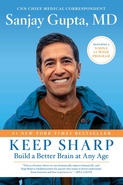 Keep Sharp by Sanjay Gupta Book Summary, Reviews and E-Book Download