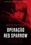 Operação Red Sparrow book summary, reviews and downlod