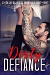 Dirty Defiance book summary, reviews and downlod