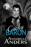 Cocky Baron book summary, reviews and downlod