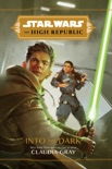Star Wars: The High Republic: Into the Dark e-book Download
