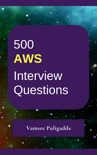 500 AWS Interview Questions and Answers book summary, reviews and download