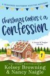 Christmas Cookies and a Confession book summary, reviews and download