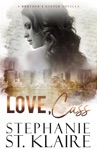 Love, Cass book summary, reviews and downlod