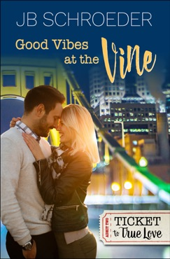 Good Vibes at the Vine E-Book Download