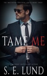 Tame Me book summary, reviews and downlod