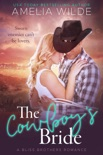 The Cowboy's Bride book summary, reviews and downlod
