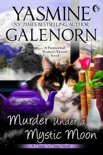 Murder Under A Mystic Moon: A Paranormal Women's Fiction Novel