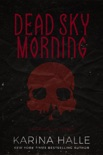 Dead Sky Morning (Experiment in Terror #3) book summary, reviews and download
