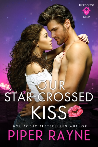 Our Star-Crossed Kiss by Piper Rayne Book Summary, Reviews and E-Book Download