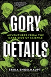 Gory Details book summary, reviews and download