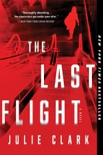 The Last Flight book summary, reviews and download
