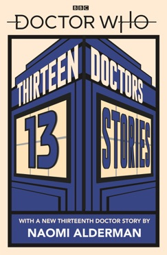 Doctor Who: Thirteen Doctors 13 Stories E-Book Download