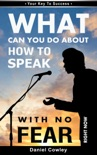 What Can You Do About HOW TO SPEAK WITH NO FEAR Right Now Book1 book summary, reviews and download