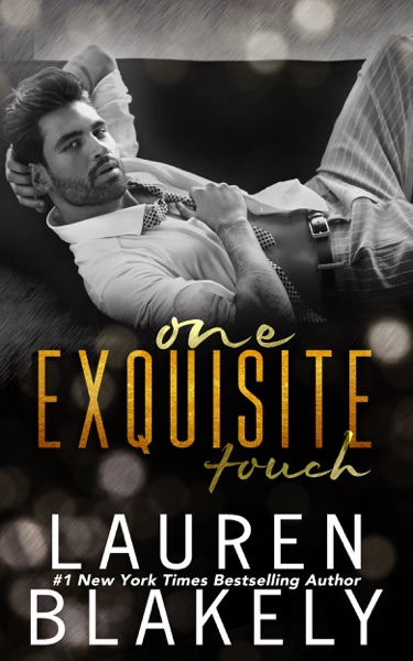 One Exquisite Touch by Lauren Blakely Book Summary, Reviews and E-Book Download