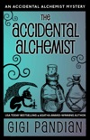 The Accidental Alchemist book synopsis, reviews