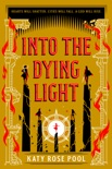 Into the Dying Light e-book