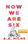 Now We Are Six book summary, reviews and downlod