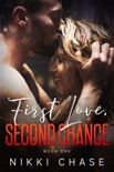 First Love, Second Chance book summary, reviews and download