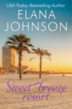 Sweet Breeze Resort book summary, reviews and downlod