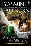 One Hex of a Wedding: A Paranormal Women's Fiction Novel