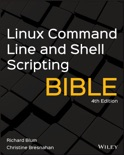 Linux Command Line and Shell Scripting Bible book summary, reviews and download