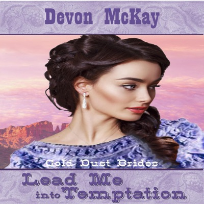 Lead Me Into Temptation by Devon McKay Book Summary, Reviews and E-Book Download