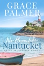 No Home Like Nantucket
