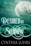 Desired by Shadow book summary, reviews and downlod
