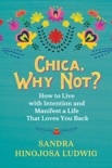 Chica, Why Not? book summary, reviews and download