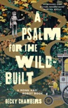 A Psalm for the Wild-Built book summary, reviews and download