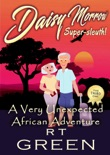 Daisy Morrow, Super-sleuth! A Very Unexpected African Adventure