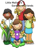 Little Mallory's Garden of Friends book summary, reviews and download