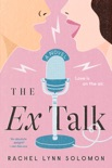 The Ex Talk book summary, reviews and download