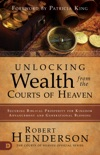 Unlocking Wealth from the Courts of Heaven book summary, reviews and download