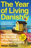The Year of Living Danishly book summary, reviews and download