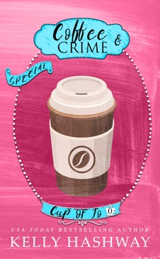 Coffee and Crime (Cup of Jo 0) E-Book Download