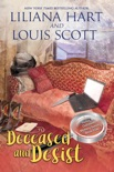 Deceased and Desist book summary, reviews and downlod