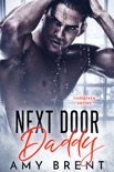 Next Door Daddy - Complete Series book summary, reviews and downlod