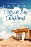 Cliffside Bay Christmas: Kissed book summary, reviews and downlod