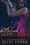 Bad Bridesmaid book summary, reviews and download