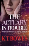 The Actuary in Trouble book summary, reviews and download